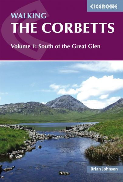 Walking the Corbetts Vol 1 South of the Great Glen: Volume 1 (British Mountains) (Cicerone Walking Guides)