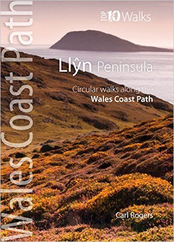 Llyn Peninsula: Circular walks along the Wales Coast Path
