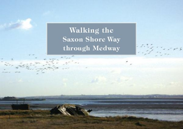 Saxon shore Way Guide (Medway)