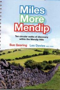 Miles More Mendip: Ten Walks of Discovery Within the Mendip Hills