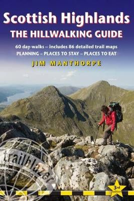 Scottish Highlands - the Hillwalking Guide: 60 Day Walks, Includes 86 Detailed Trail Maps - Planning