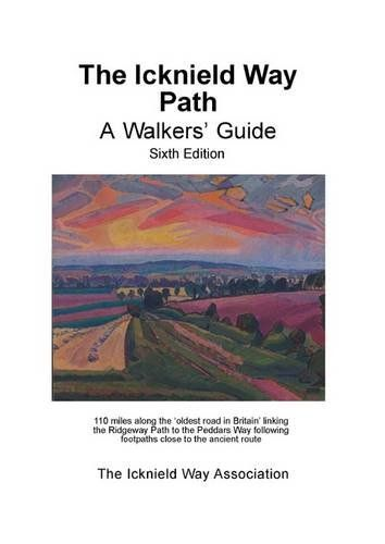 Icknield Way Path: A Walkers' Guide