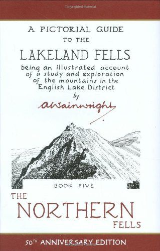Wainwright Anniversary: The Northern Fells (Anniversary Edition): 5 (Pictorial Guides to the Lakelan