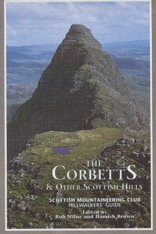 Corbetts and Other Scottish Hills: Scottish Mountaineering Club Hillwalkers' Guide (SMC hillwalkers'