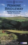 Pennine Bridleway (South): Derbyshire to the South Pennines (National Trail Guides)