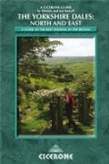 Yorkshire Dales - North and East: Swaledale, Wensleydale, Nidderdale (Cicerone Walking Guides)