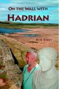 On the wall with Hadrian